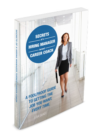 Secrets of a Hiring Manager Turned Career Coach by Lisa Quast